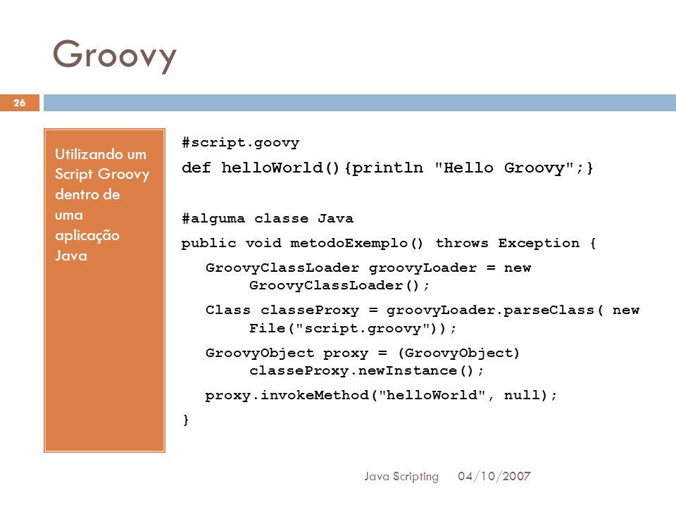 Groovy Utilizando um Script Groovy dentro de uma aplicação Java