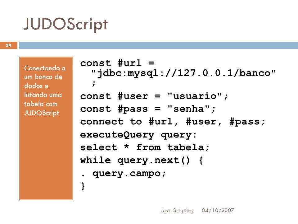 JUDOScript Conectando a um banco de dados e listando uma tabela com JUDOScript.