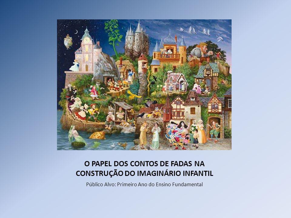 O PAPEL DOS CONTOS DE FADAS NA CONSTRUÇÃO DO IMAGINÁRIO INFANTIL