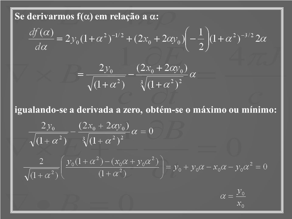 Se derivarmos f(a) em relação a a:
