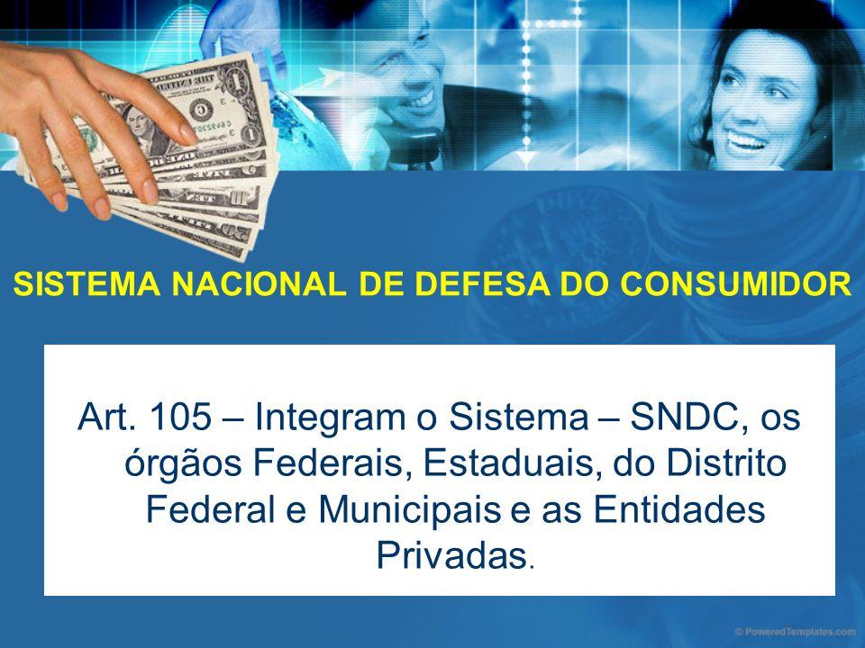 SISTEMA NACIONAL DE DEFESA DO CONSUMIDOR