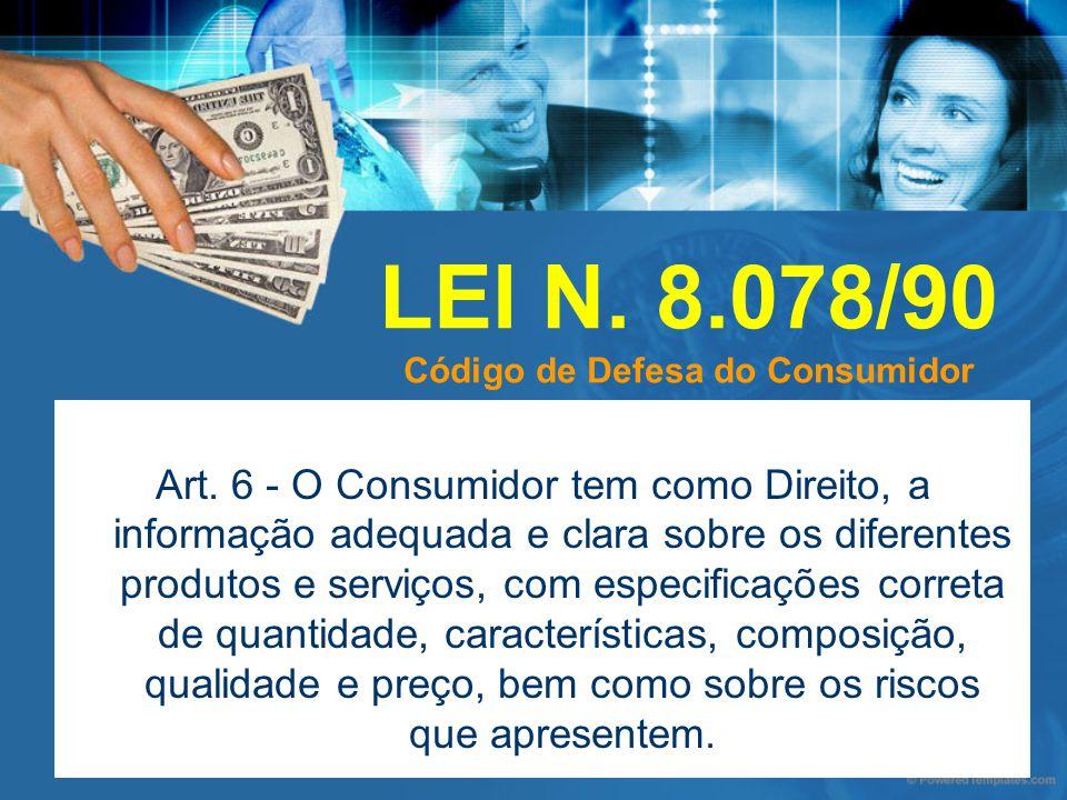 LEI N. 8.078/90 Código de Defesa do Consumidor