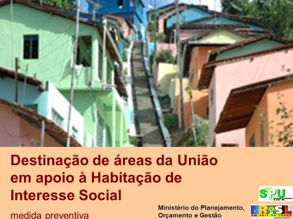 Destinação de áreas da União em apoio à Habitação de Interesse Social