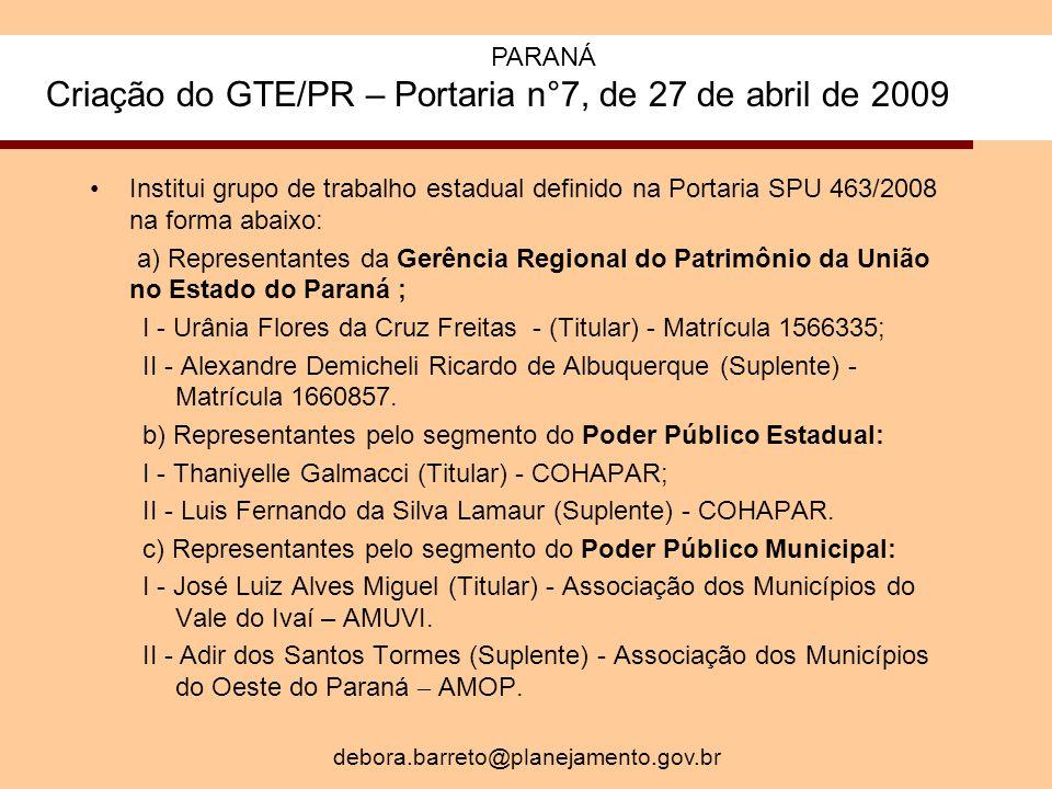 PARANÁ Criação do GTE/PR – Portaria n°7, de 27 de abril de 2009