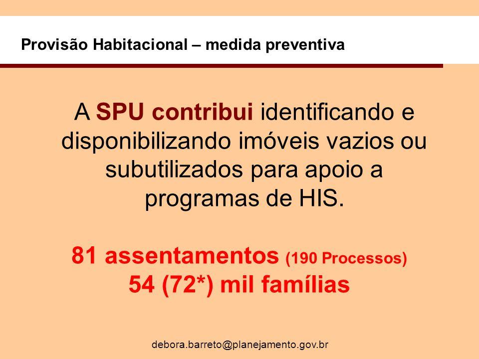 81 assentamentos (190 Processos)