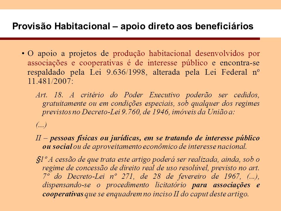 Provisão Habitacional – apoio direto aos beneficiários