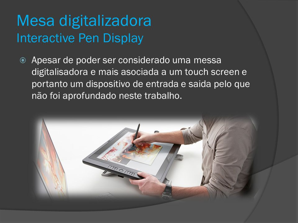 Mesa digitalizadora Interactive Pen Display
