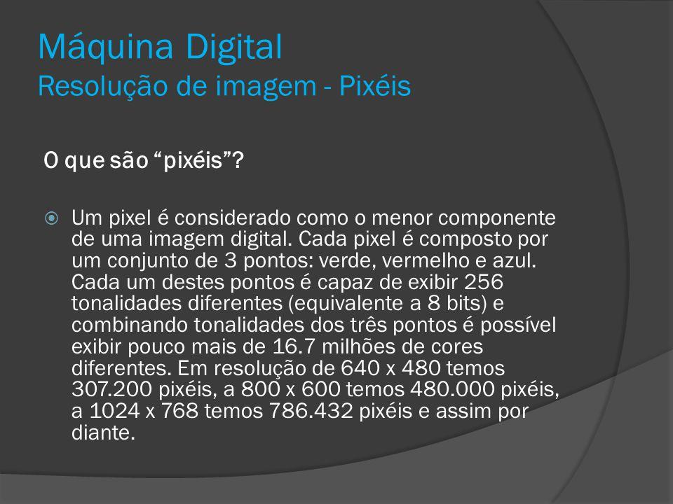 Máquina Digital Resolução de imagem - Pixéis