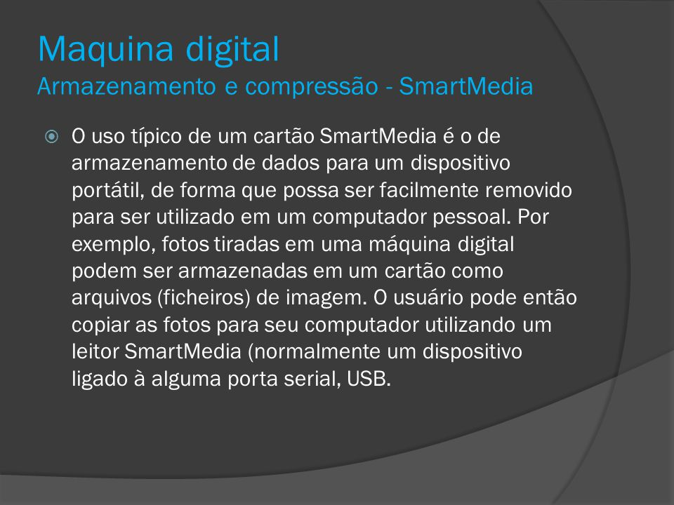 Maquina digital Armazenamento e compressão - SmartMedia