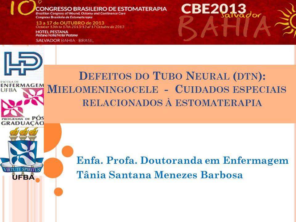 Enfa. Profa. Doutoranda em Enfermagem Tânia Santana Menezes Barbosa