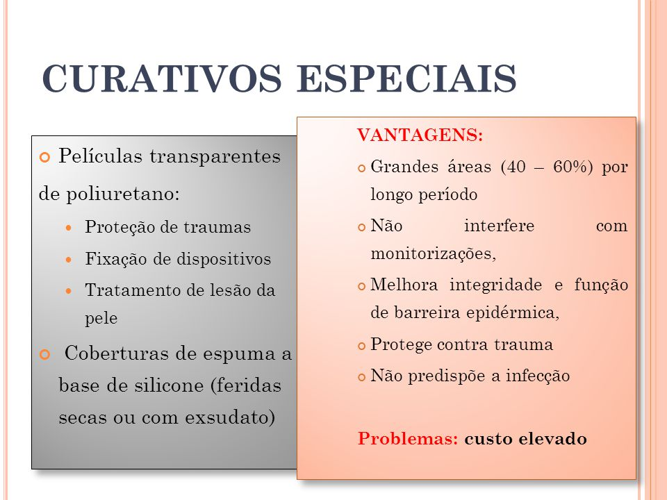 CURATIVOS ESPECIAIS Películas transparentes de poliuretano: