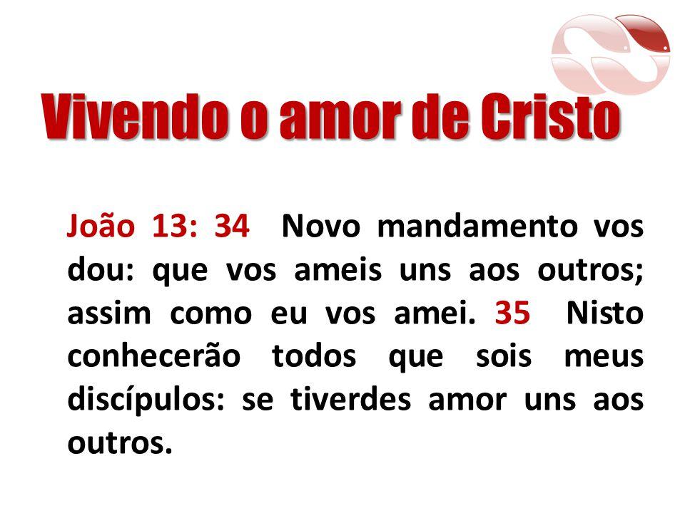 Vivendo o amor de Cristo