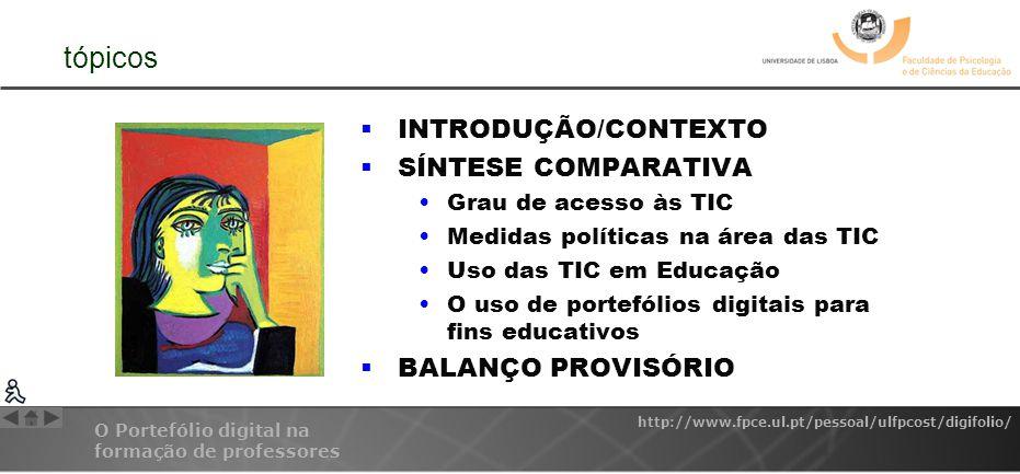 tópicos INTRODUÇÃO/CONTEXTO SÍNTESE COMPARATIVA BALANÇO PROVISÓRIO