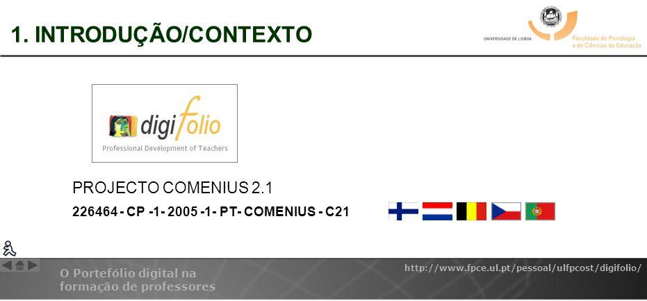 1. INTRODUÇÃO/CONTEXTO PROJECTO COMENIUS 2.1