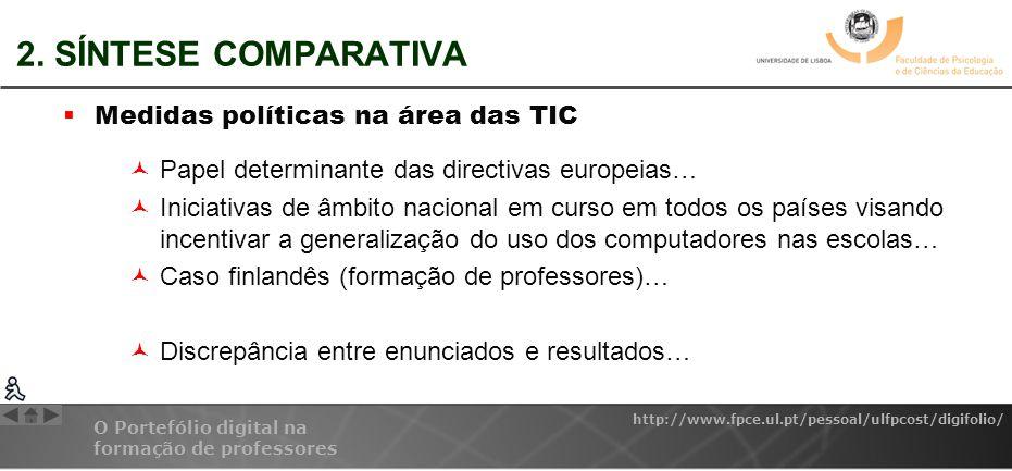 2. SÍNTESE COMPARATIVA Medidas políticas na área das TIC