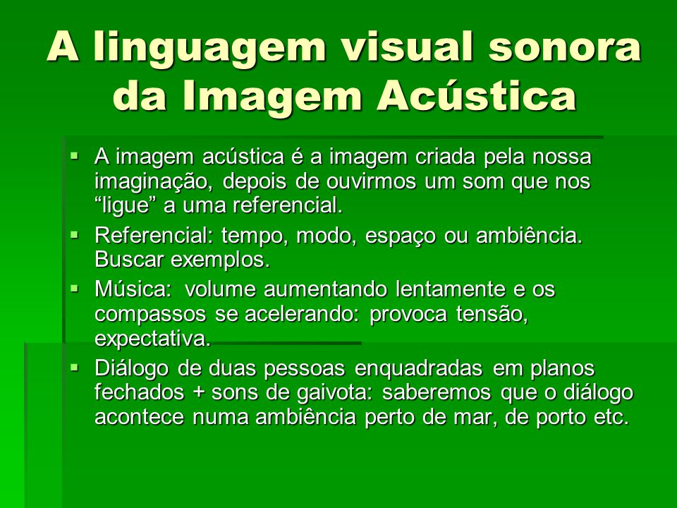 A linguagem visual sonora da Imagem Acústica