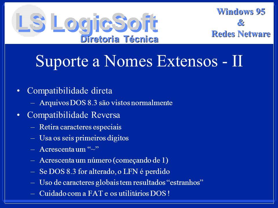 Suporte a Nomes Extensos - II