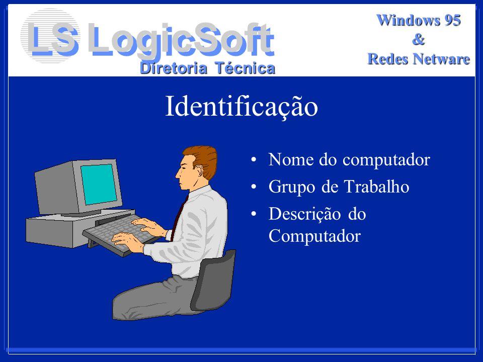 Identificação Nome do computador Grupo de Trabalho