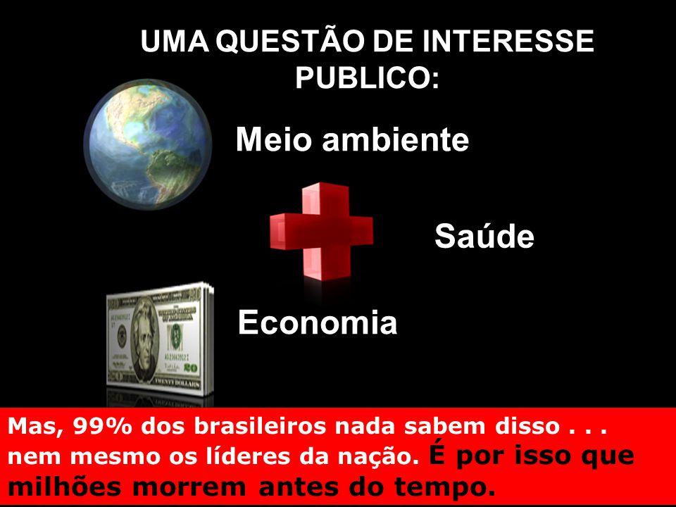 UMA QUESTÃO DE INTERESSE PUBLICO: