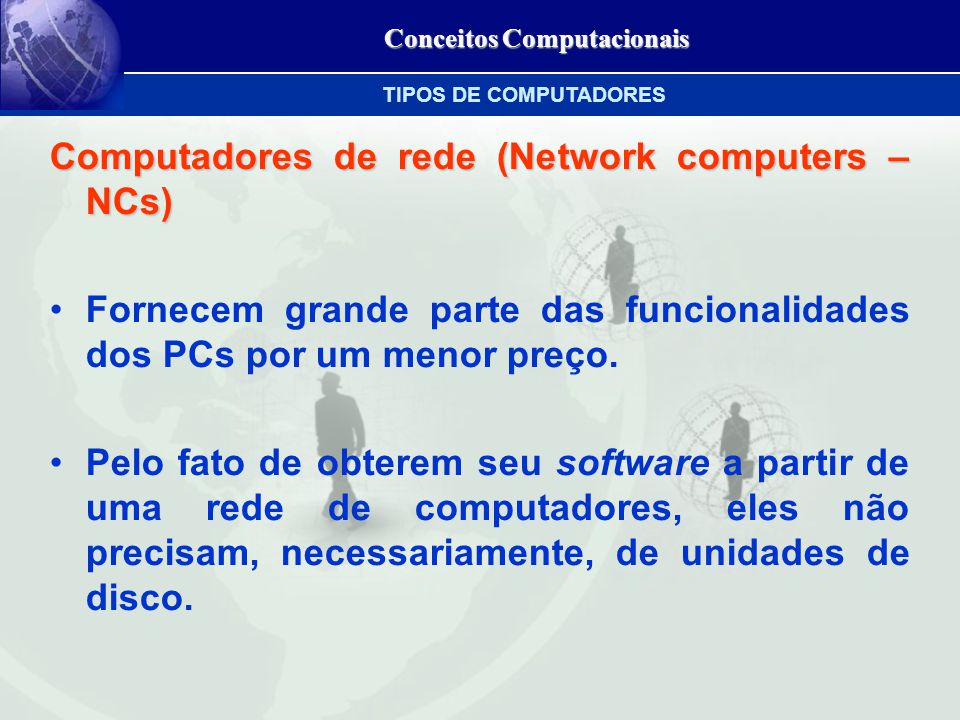 Computadores de rede (Network computers – NCs)