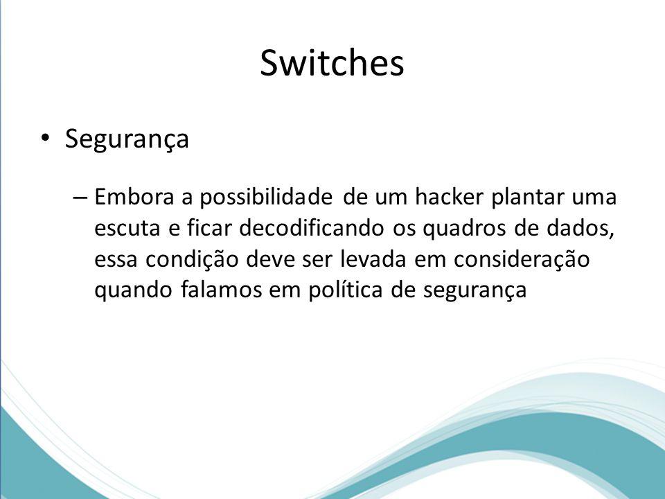 Switches Segurança.