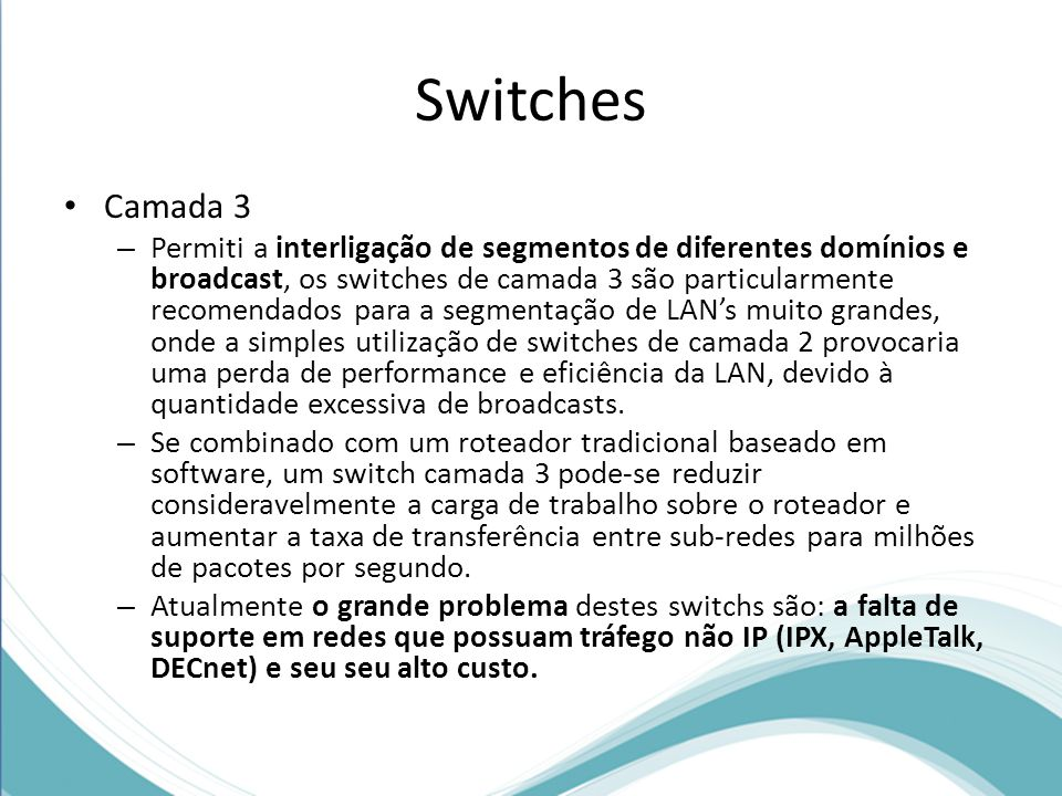 Switches Camada 3.