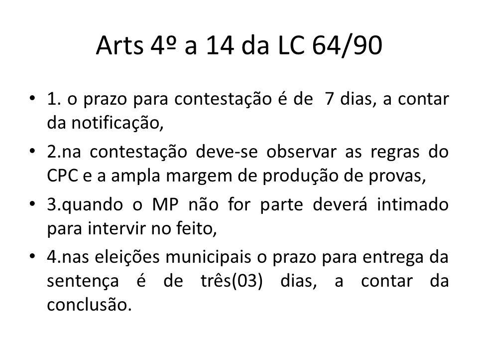 Arts 4º a 14 da LC 64/90 1. o prazo para contestação é de 7 dias, a contar da notificação,