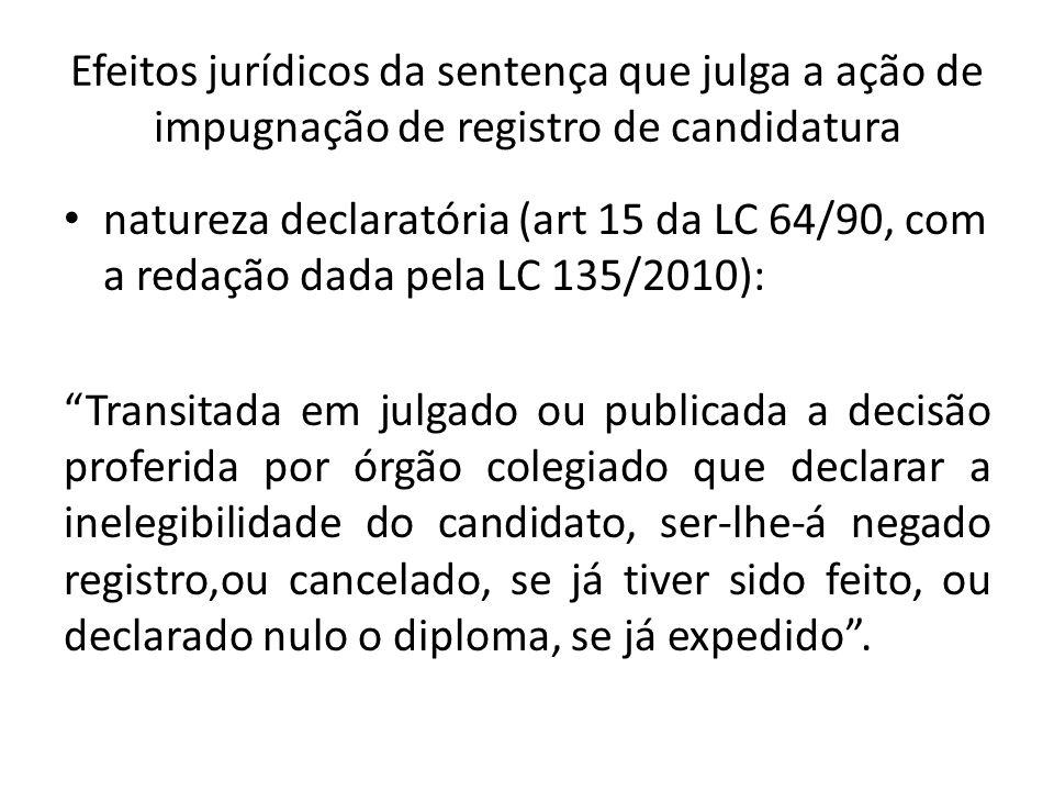 Efeitos jurídicos da sentença que julga a ação de impugnação de registro de candidatura