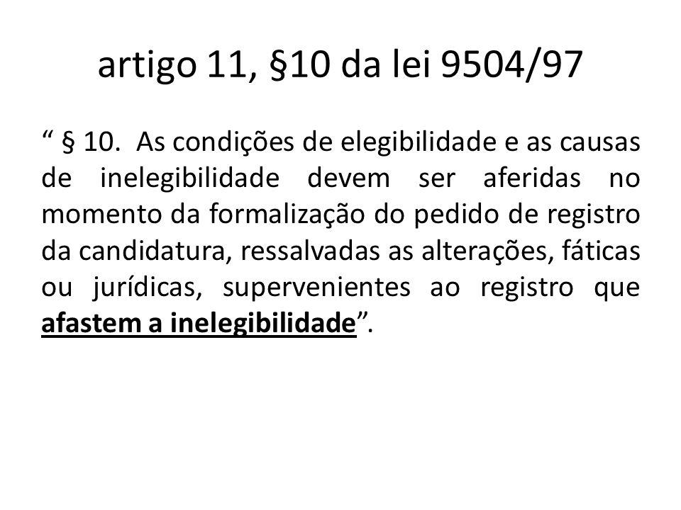 artigo 11, §10 da lei 9504/97