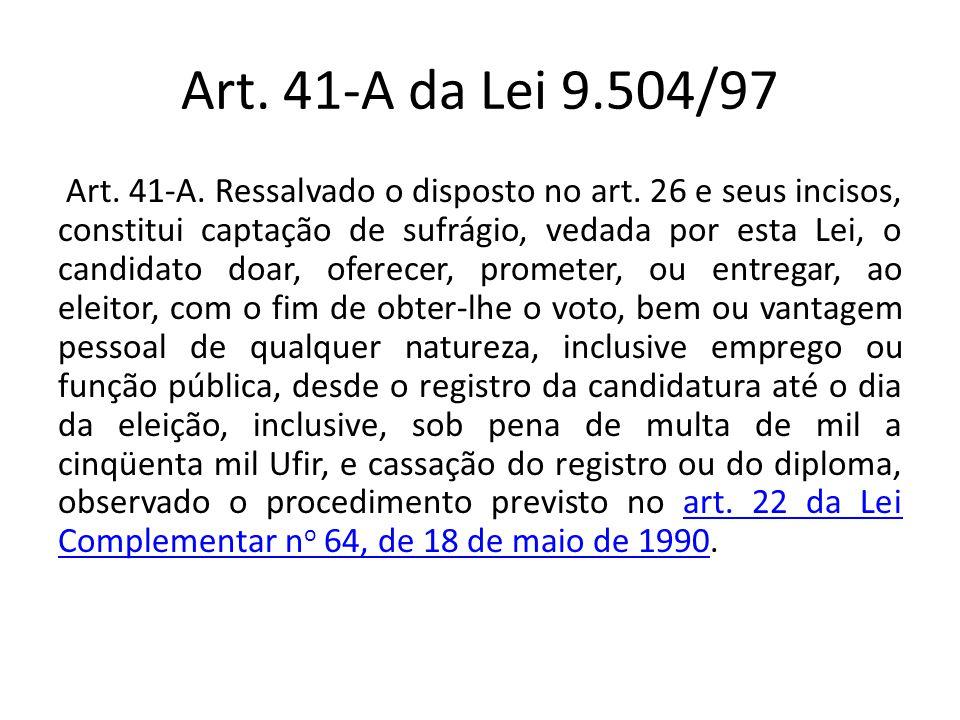 Art. 41-A da Lei 9.504/97