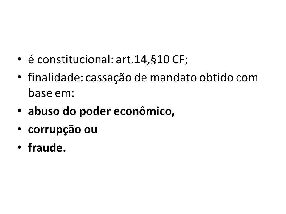 é constitucional: art.14,§10 CF;