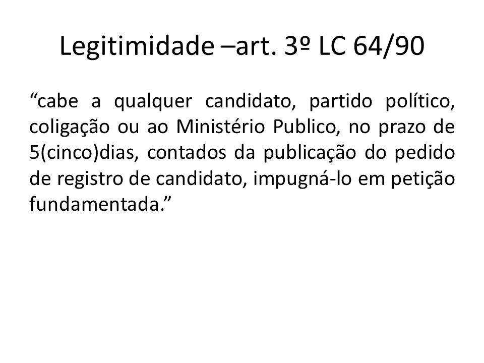 Legitimidade –art. 3º LC 64/90