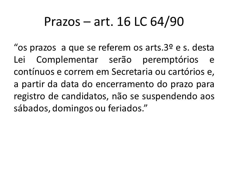 Prazos – art. 16 LC 64/90