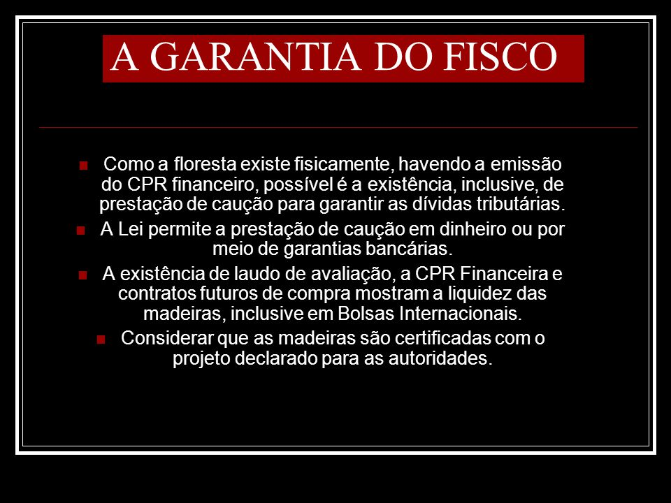 A GARANTIA DO FISCO