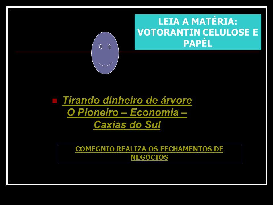 Tirando dinheiro de árvore O Pioneiro – Economia – Caxias do Sul