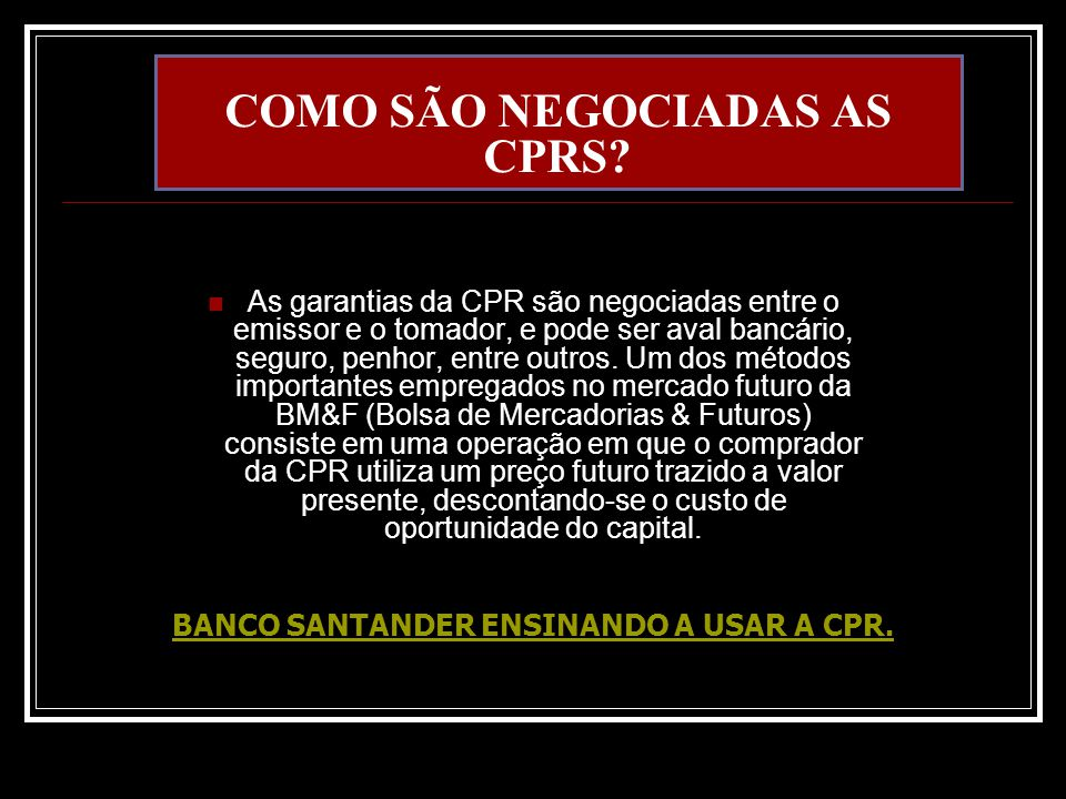 COMO SÃO NEGOCIADAS AS CPRS