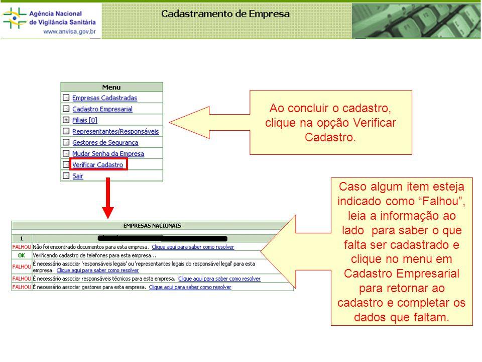 Ao concluir o cadastro, clique na opção Verificar Cadastro.