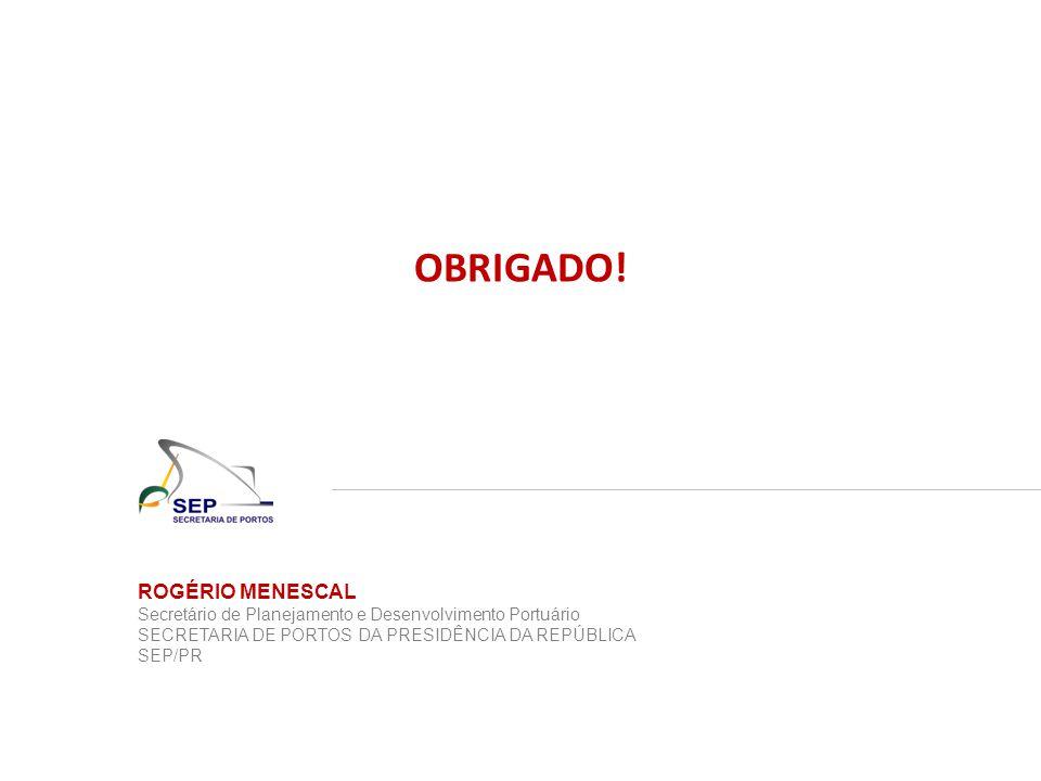 OBRIGADO! ROGÉRIO MENESCAL