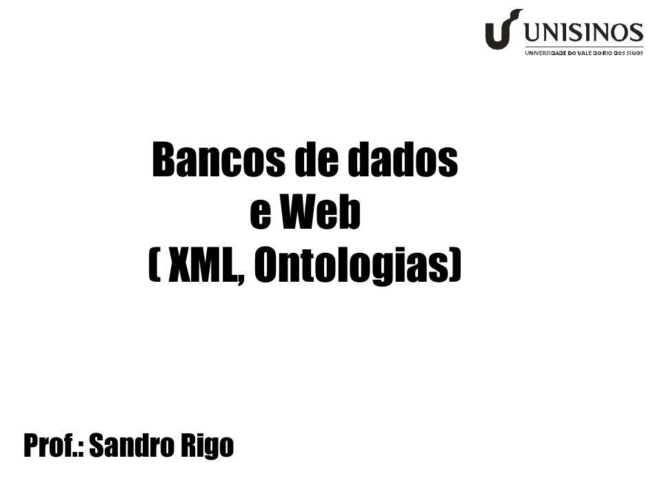 Bancos de dados e Web ( XML, Ontologias)