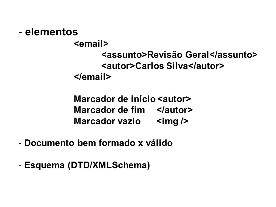 elementos <email> <assunto>Revisão Geral</assunto>