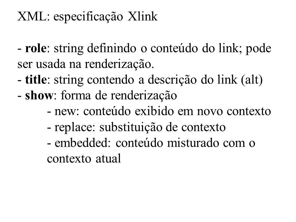 XML: especificação Xlink
