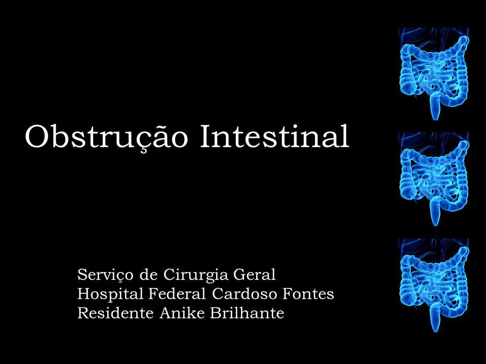 Obstrução Intestinal Serviço de Cirurgia Geral