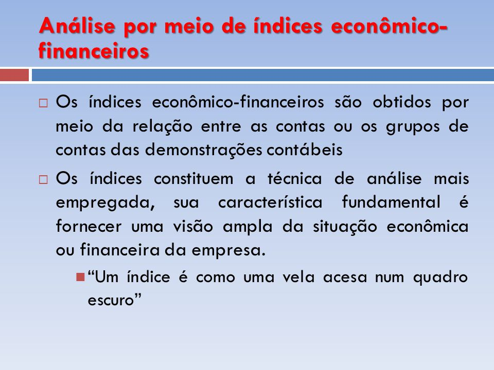 Análise por meio de índices econômico-financeiros