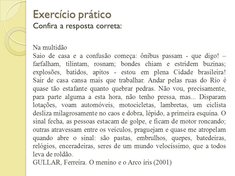 Exercício prático Confira a resposta correta: