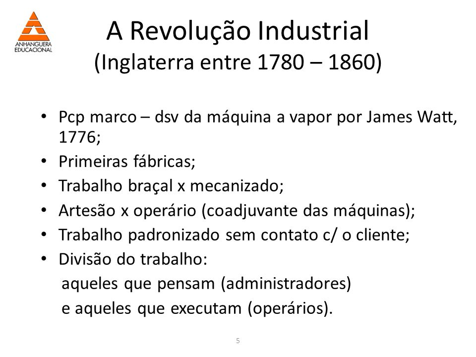 A Revolução Industrial (Inglaterra entre 1780 – 1860)