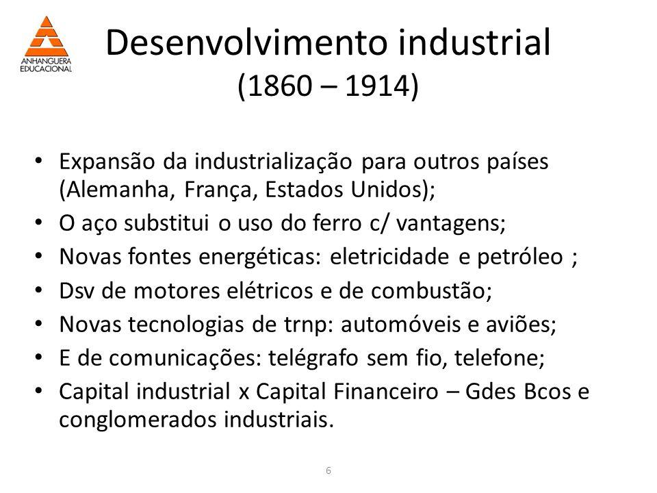 Desenvolvimento industrial (1860 – 1914)