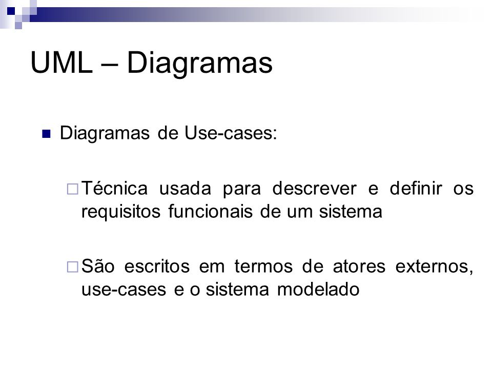 UML – Diagramas Diagramas de Use-cases: