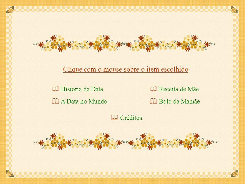 Clique com o mouse sobre o item escolhido