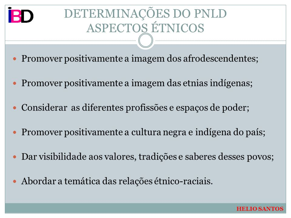 DETERMINAÇÕES DO PNLD ASPECTOS ÉTNICOS