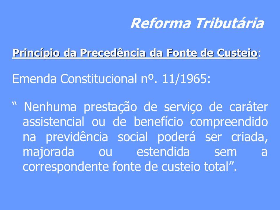 Reforma Tributária Emenda Constitucional nº. 11/1965: